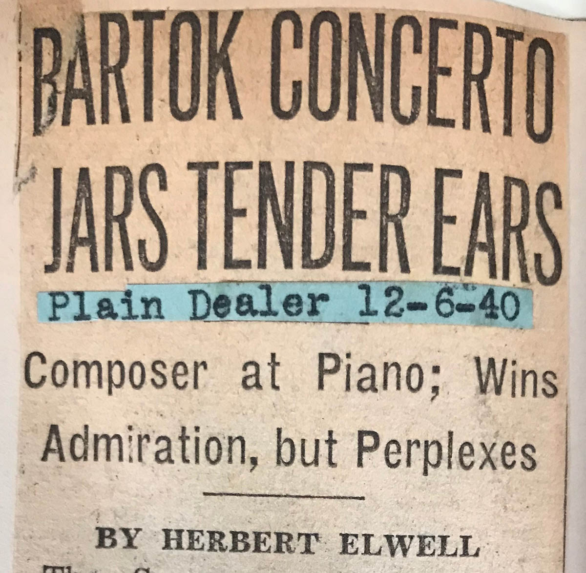 "Headline to article that reads ""Bartók Concerto Jars Tender Ears: Composer at Piano"""