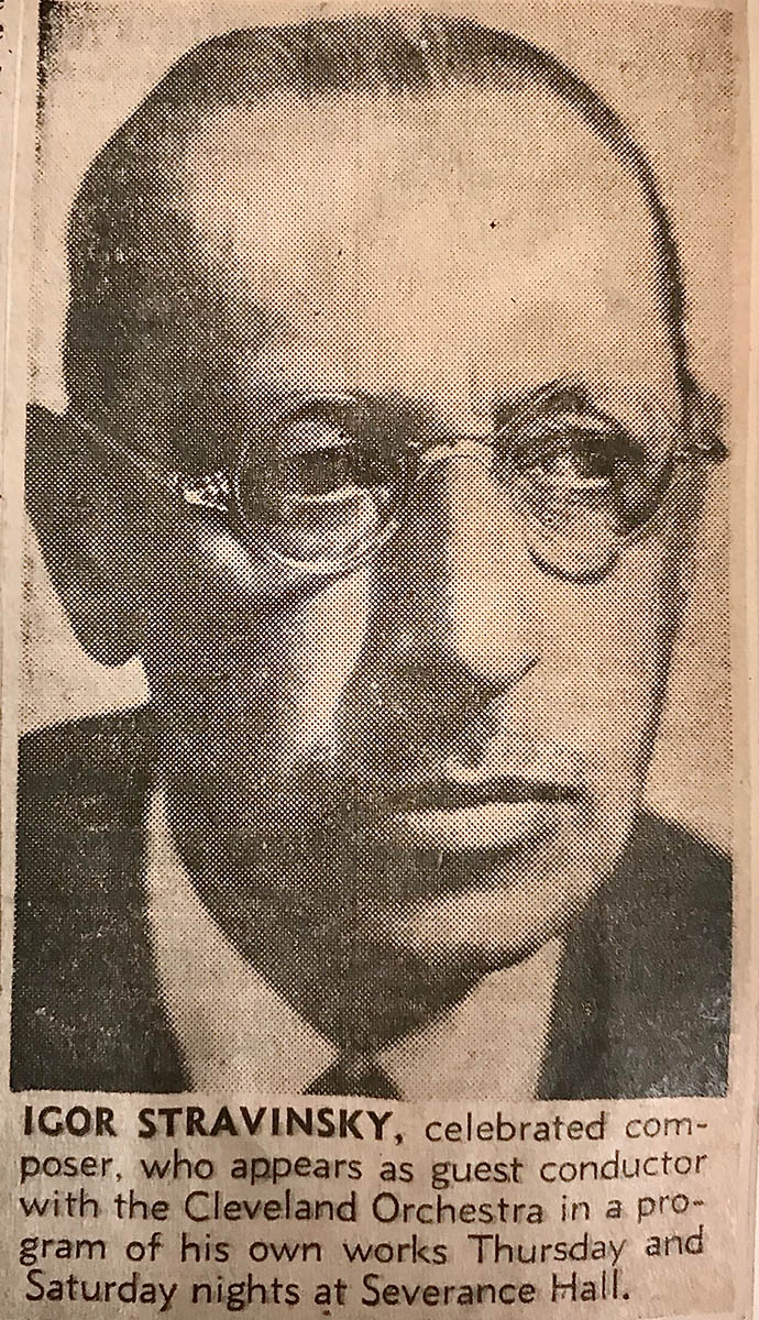 "Portrait of Igor Stravinsky with a caption that reads, ""Igor Stravinsky, celebrated composer, who appears as guest conductor with the Cleveland Orchestra in a program of his own works Thursday and Saturday nights at Severance Hall,"""