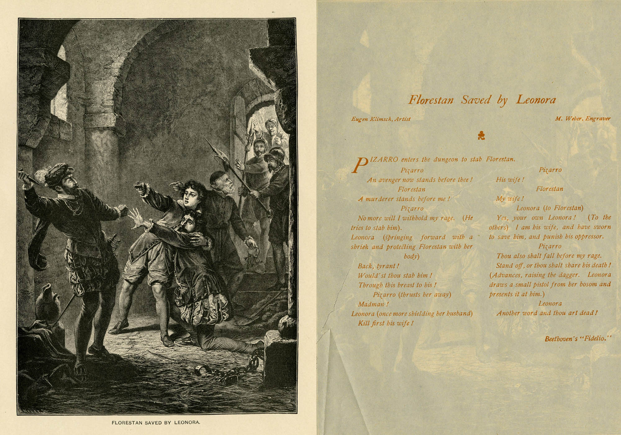 (left) Don Pizarro, with his knife drawn, is approaching Florestan. Fidelio (aka Leonora in disguise) is shielding Florestan, her pistol drawn and aimed at Don Pizarro. Soldiers are bursting through the door behind Florestan and Leonora. (right) The text to the scene in Fidelio in which Leonora reveals herself to be Florestan's wife.